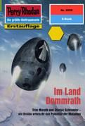 Perry Rhodan 2058: Im Land Dommrath (Heftroman)
