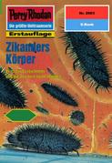 Perry Rhodan 2063: Zikanders Körper (Heftroman)