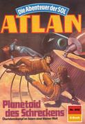 Atlan 658: Planetoid des Schreckens (Heftroman)