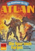 Atlan 630: Die Spur nach Farynt (Heftroman)