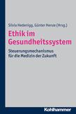Ethik im Gesundheitssystem