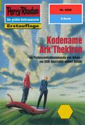Perry Rhodan 2026: Kodename Ark'Thektran (Heftroman)