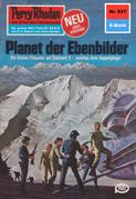 Perry Rhodan 937: Planet der Ebenbilder (Heftroman)