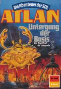 Atlan 669: Untergang der Basis (Heftroman)