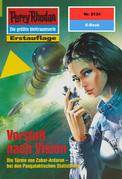 Perry Rhodan 2134: Vorstoß nach Vision (Heftroman)