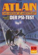 Atlan 762: Der Psi-Test (Heftroman)