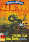 Atlan 477: Gefahr aus der Tiefe (Heftroman)