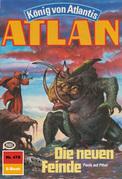 Atlan 478: Die neuen Feinde (Heftroman)