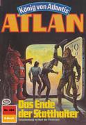 Atlan 484: Das Ende der Statthalter (Heftroman)