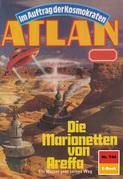 Atlan 744: Die Marionetten von Areffa (Heftroman)