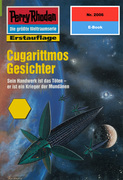 Perry Rhodan 2006: Cugarittmos Gesichter (Heftroman)