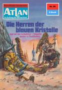 Atlan 86: Die Herren der blauen Kristalle (Heftroman)