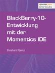 BlackBerry-10-Entwicklung mit der Momentics IDE