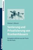 Sanierung und Privatisierung von Krankenhäusern