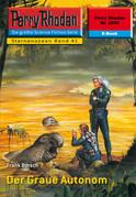 Perry Rhodan 2240: Der Graue Autonom (Heftroman)