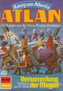 Atlan 328: Versammlung der Magier (Heftroman)