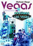 Vegas, Schnuckie!