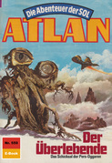 Atlan 559: Der Überlebende (Heftroman)