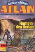 Atlan 352: Flucht in den Kerker