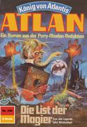Atlan 356: Die List der Magier (Heftroman)