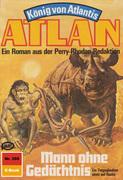 Atlan 359: Mann ohne Gedächtnis