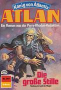 Atlan 367: Die große Stille (Heftroman)