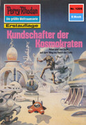 Perry Rhodan 1205: Kundschafter der Kosmokraten (Heftroman)