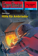 Perry Rhodan 2427: Hilfe für Ambriador (Heftroman)