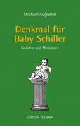 Denkmal für Baby Schiller