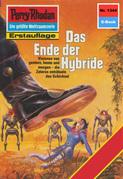 Perry Rhodan 1344: Das Ende der Hybride (Heftroman)