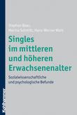 Singles im mittleren und höheren Erwachsenenalter