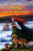 Svenja und der Hexenjäger