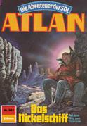 Atlan 543: Das Nickelschiff (Heftroman)