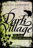 Dark Village - Band 5
