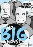 Mr. Big - ernst