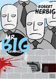 Mr. Big - kriminell