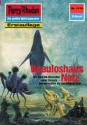 Perry Rhodan 1614: Beauloshairs Netz (Heftroman)