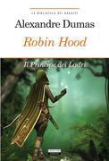 Robin Hood. Principe dei ladri