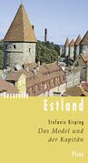 Lesereise Estland. Das Model und der Kapitän
