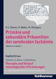Primäre und sekundäre Prävention der zerebralen Ischämie