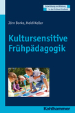 Kultursensitive Frühpädagogik