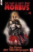 MORBUS 4: Im Bann der Mörderpuppe