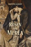 Rosen für Medea