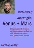 Von wegen Venus + Mars