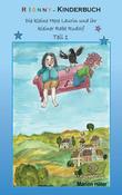 RIONNY-Kinderbuch: Die kleine Hexe Laurin und ihr kleiner Rabe Rudolf