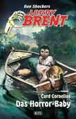 Larry Brent - Neue Fälle 08: Das Horror-Baby