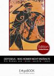 Odysseus - Was Homer nicht erzählte
