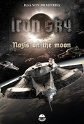 Iron Sky: Destiny - Nazis on the moon