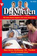 Ihre letzte Hoffnung: Dr. Norden