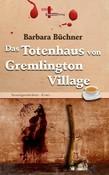 Das Totenhaus von Gremlington Village